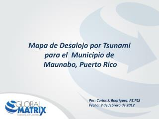 Mapa de Desalojo por Tsunami para el  Municipio de  Maunabo, Puerto Rico