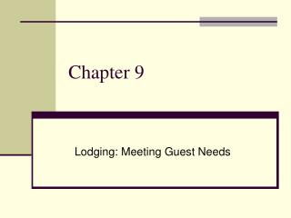 Lodging: Meeting Guest Needs