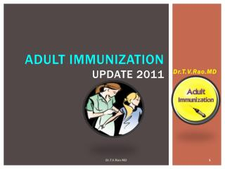 ADULT IMMUNIZATION UPDATE  2011
