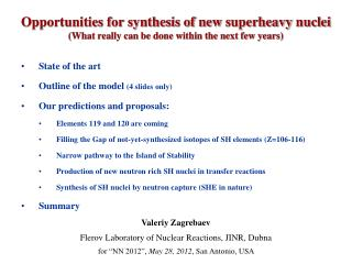 Opportunities for synthesis of new superheavy nuclei What really can be done within the next few years
