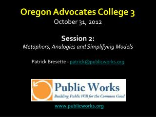 Session 2: Metaphors, Analogies and Simplifying Models