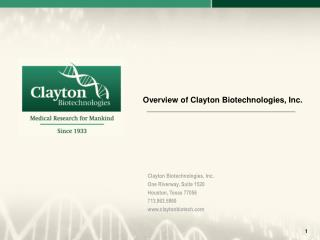 Overview of Clayton Biotechnologies, Inc.