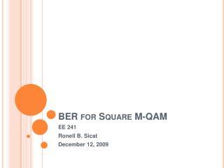 BER for Square M-QAM
