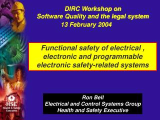 DIRC Workshop on  Software Quality and the legal system 13 February 2004