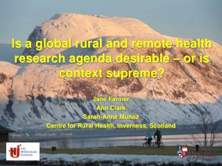 Is a global rural and remote health research agenda desirable   or is context supreme
