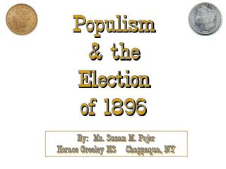 Populism  the Election of 1896