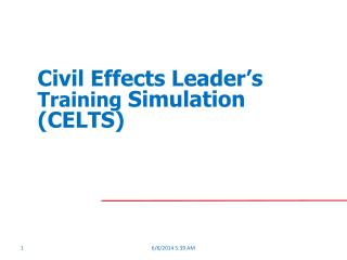 Civil Effects Leader s Training Simulation CELTS