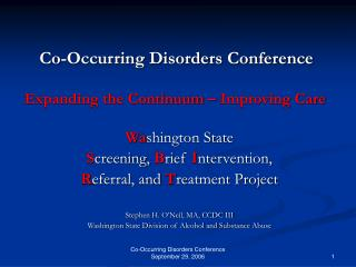 Co-Occurring Disorders Conference September 29, 2006