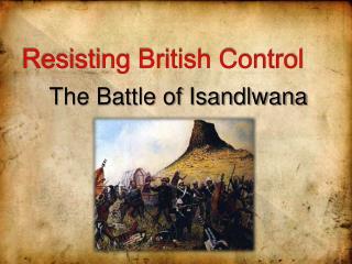 Resisting British Control