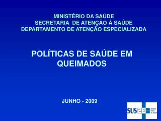MINIST RIO DA SA DE SECRETARIA  DE ATEN  O   SA DE DEPARTAMENTO DE ATEN  O ESPECIALIZADA