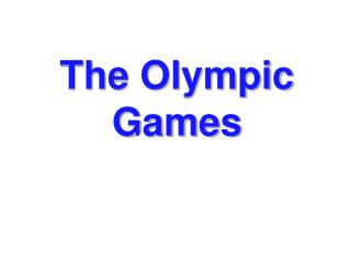 The Olympic Games: A History researched and compiled by Martin S. Fisher  Edited by Sarah Cushion and Dennis Roscoe