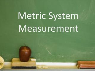 Metric System Measurement