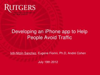Developing an iPhone app to Help People Avoid Traffic
