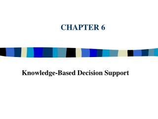 Knowledge-Based Decision Support
