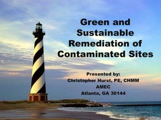Green and Sustainable Remediation of Contaminated Sites