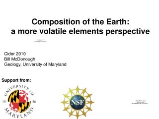 Composition of the Earth: a more volatile elements perspective