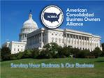 American Consolidated Business Owners Alliance Purpose: