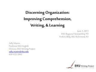 Discerning Organization:  Improving Comprehension,  Writing,  Learning