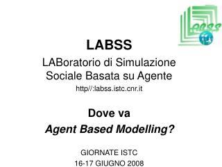 LABSS  LABoratorio di Simulazione Sociale Basata su Agente http