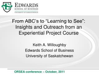 From ABC s to  Learning to See : Insights and Outreach from an Experiential Project Course