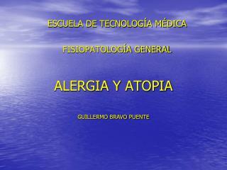 ALERGIA Y ATOPIA
