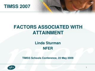 FACTORS ASSOCIATED WITH ATTAINMENT