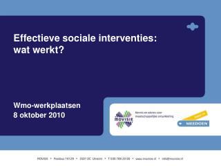 Effectieve sociale interventies: wat werkt