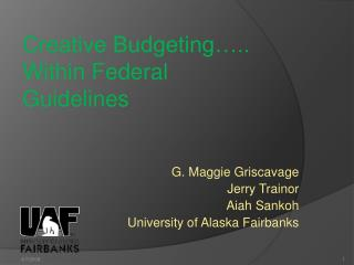 Creative Budgeting .. Within Federal Guidelines