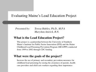 Evaluating Maine s Lead Education Project