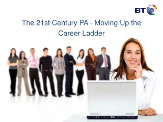 The 21st Century PA - Moving Up the Career Ladder