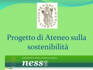 Progetto di Ateneo sulla sostenibilit