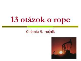 13 ot zok o rope
