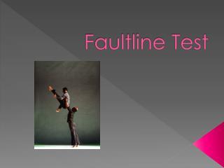 Faultline Test