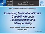 Enhancing Multinational Force Capability through Standardization and Interoperability