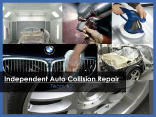 Independent Auto Collision Repair Team 2