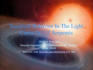 Standstill Behavior In The Light Curve Of UZ Serpentis