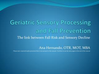 Geriatric Sensory Processing and Fall Prevention