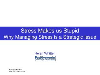 Stress Makes us Stupid Why Managing Stress is a Strategic Issue
