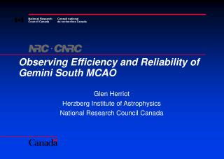 Observing Efficiency and Reliability of Gemini South MCAO