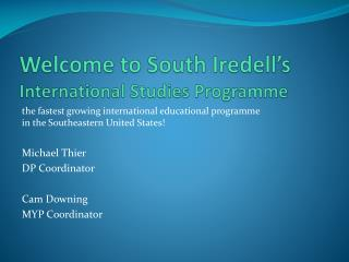 Welcome to South Iredell s International Studies Programme