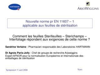 Nouvelle norme pr EN 11607   1 applicable aux feuilles de st rilisation