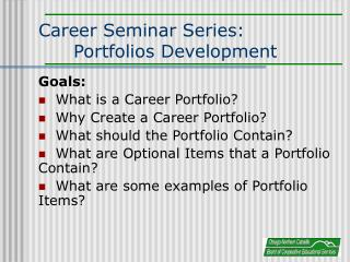 Career Seminar Series:  Portfolios Development