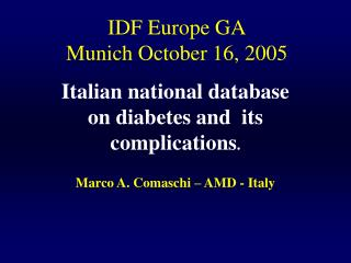 IDF Europe GA Munich October 16, 2005