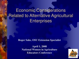 Economic Considerations  Related to Alternative Agricultural Enterprises