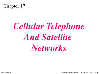 Cellular Telephone And Satellite  Networks