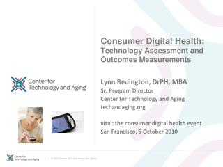 Consumer Digital Health: Technology Assessment and Outcomes Measurements