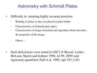 Astrometry with Schmidt Plates