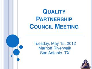 Quality Partnership Council Meeting