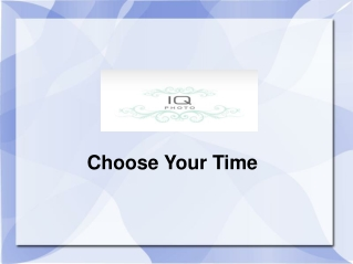 Choose Your Time