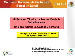 4  Reuni n T cnica de Promoci n de la Salud Materna. Chiapas, Guerrero, Oaxaca y Veracruz